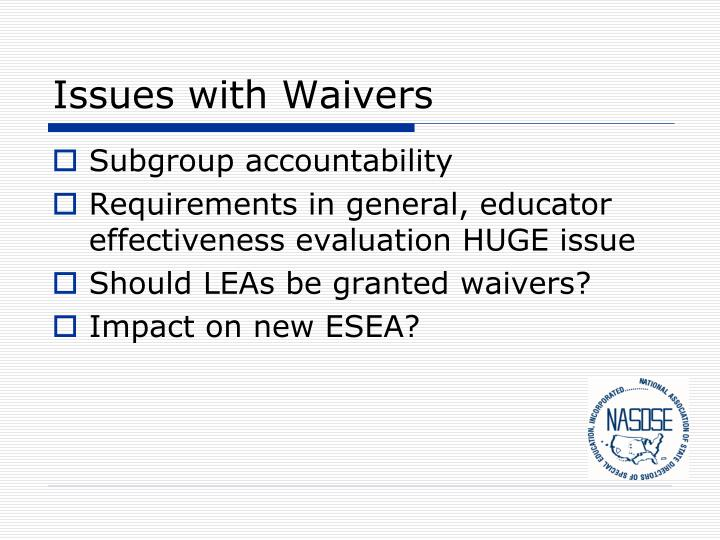 Issues with Waivers