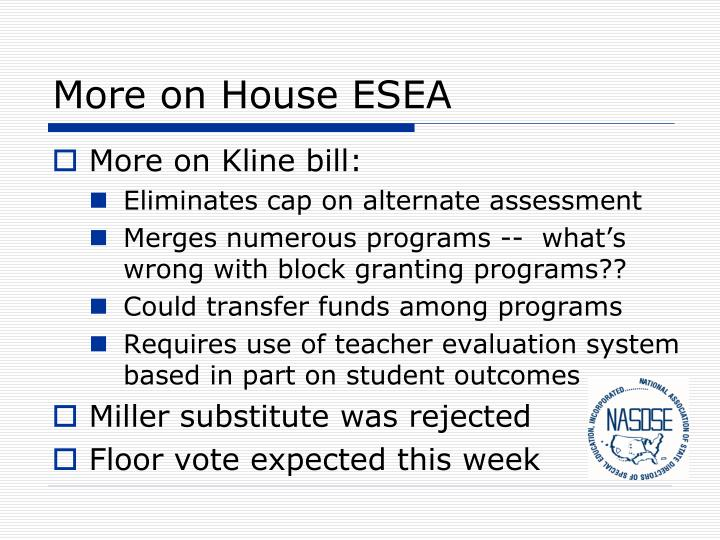 More on House ESEA