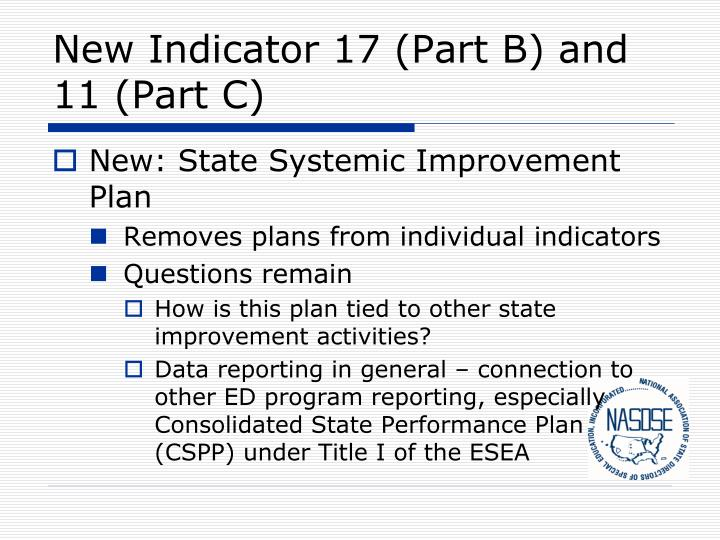 New Indicator 17 (Part B) and 11 (Part C)