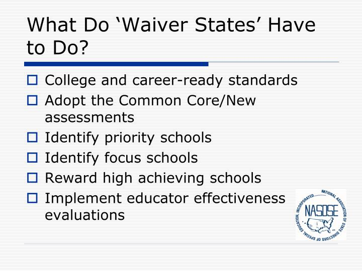 What Do 'Waiver States' Have to Do?