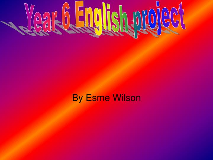 Year 6 English project
