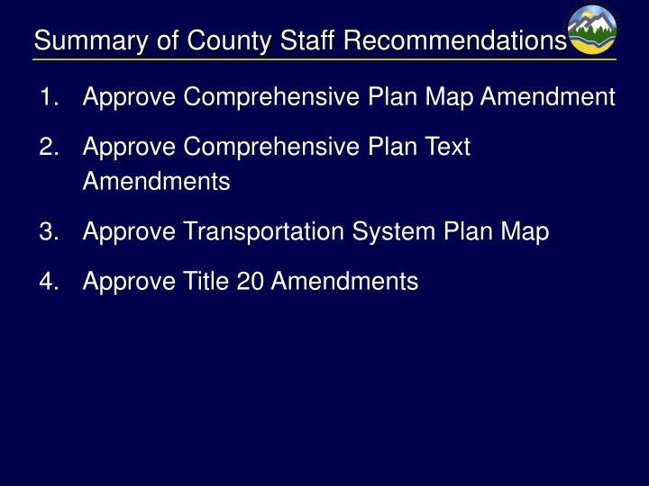 Summary of County Staff Recommendations