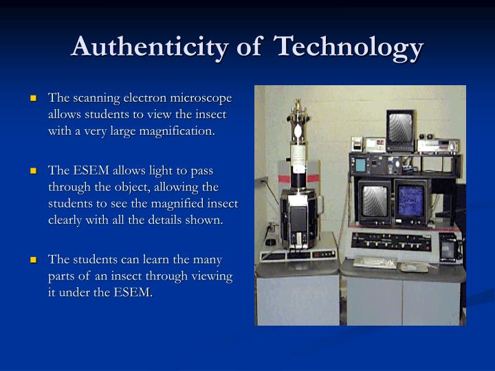 Authenticity of Technology