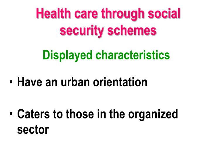 Health care through social security schemes