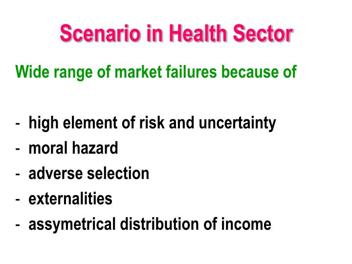 Scenario in Health Sector