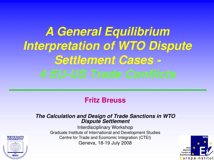 A General Equilibrium Interpretation of WTO Dispute Settlement Cases -