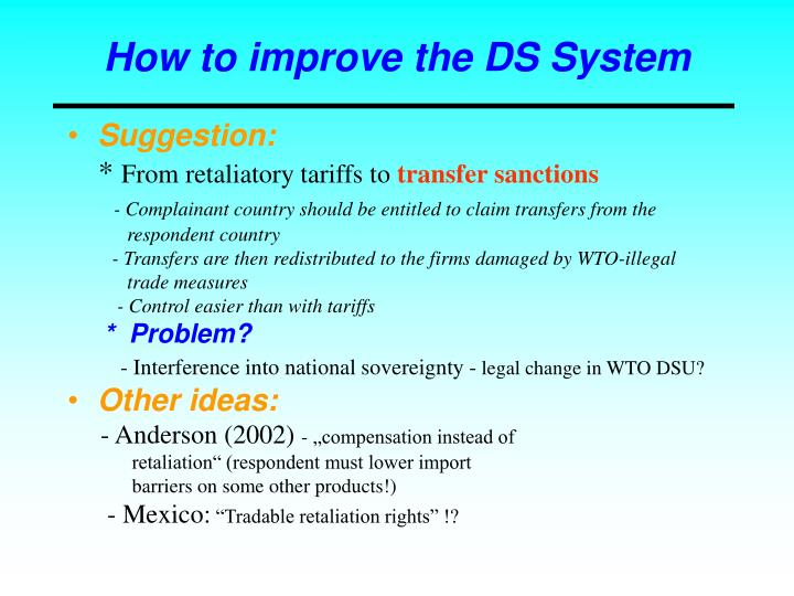 How to improve the DS System