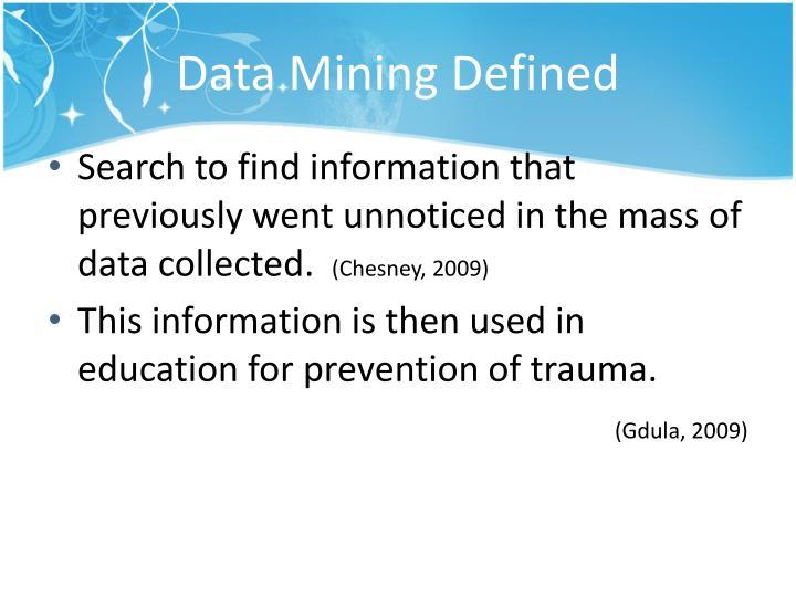 Data Mining Defined