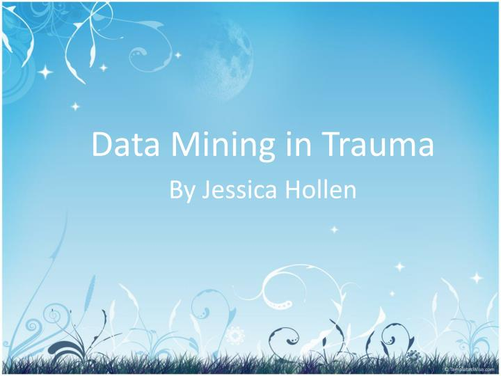 Data Mining in Trauma
