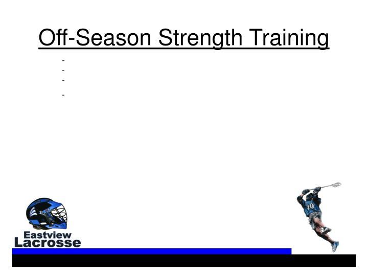 Off-Season Strength Training
