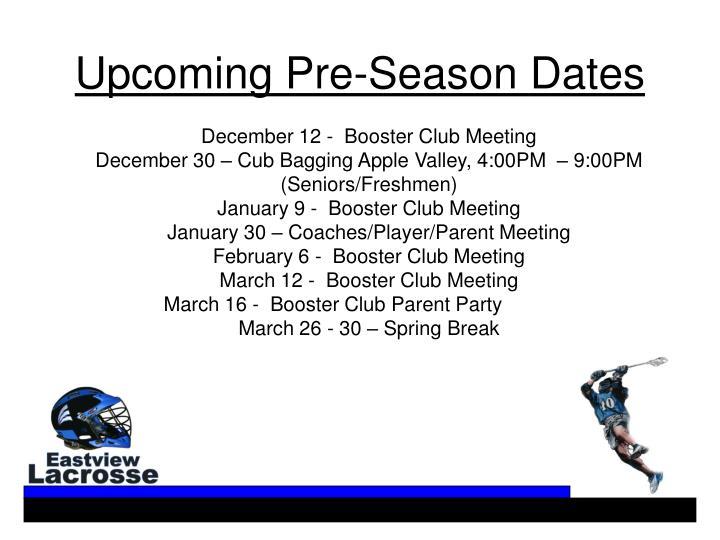 Upcoming Pre-Season Dates