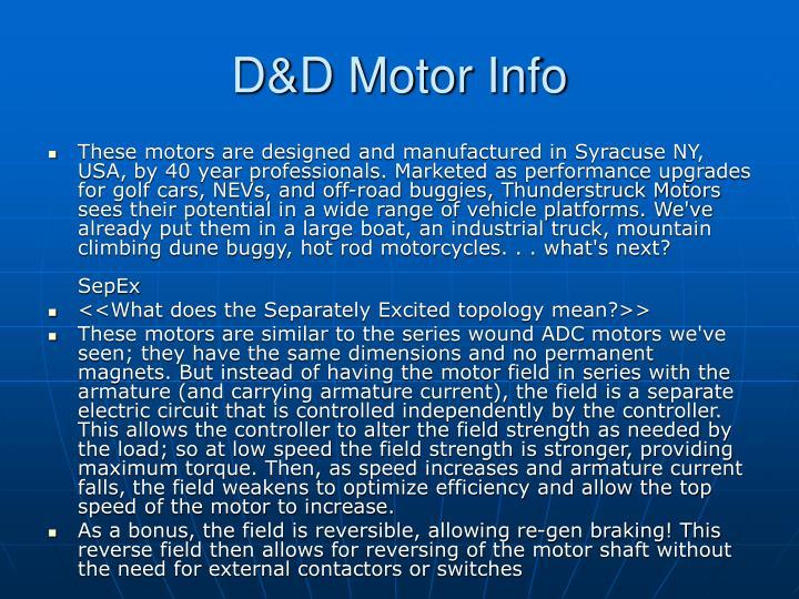 D&D Motor Info