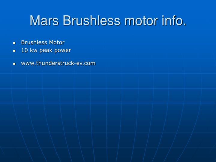 Mars Brushless motor info.
