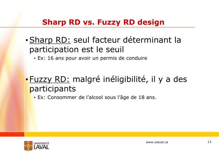 Sharp RD vs. Fuzzy RD design
