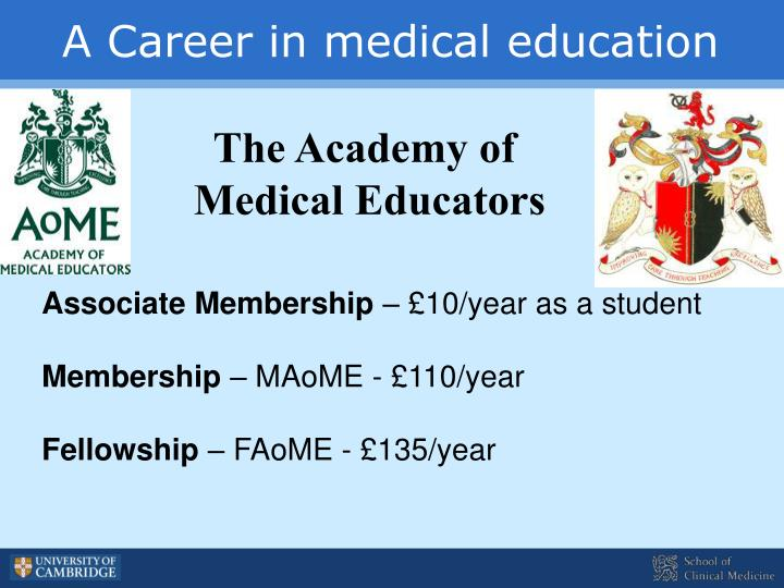 A Career in medical education