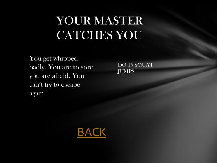 YOUR MASTER