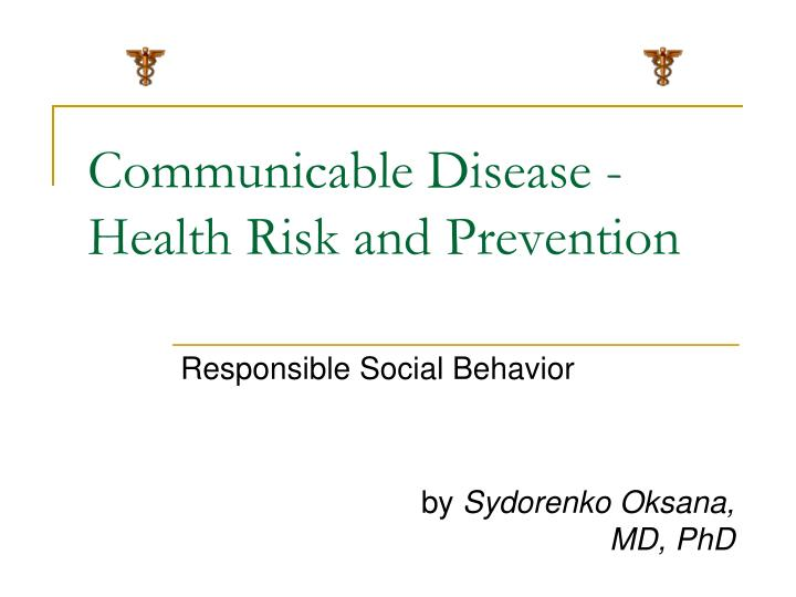 Communicable disease health risk and prevention