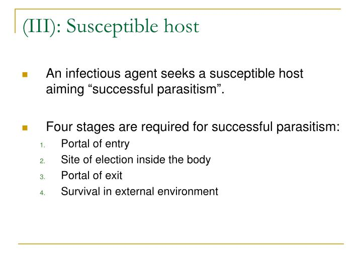 (III): Susceptible host