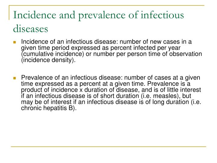 Incidence and prevalence of infectious diseases