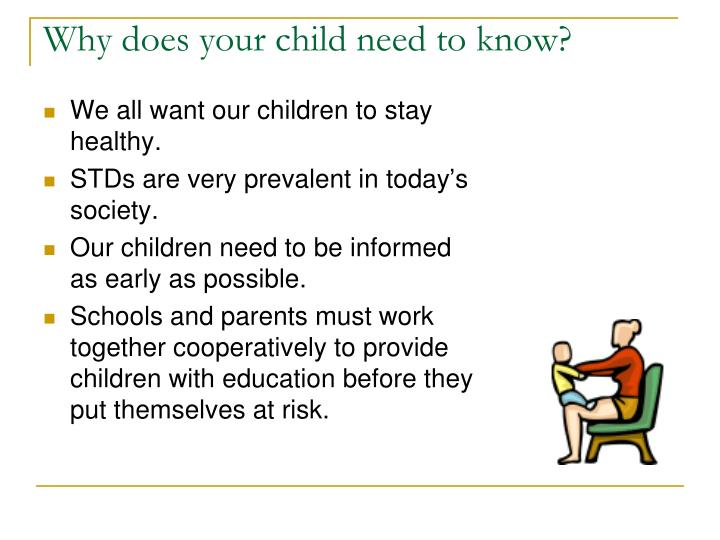 Why does your child need to know?