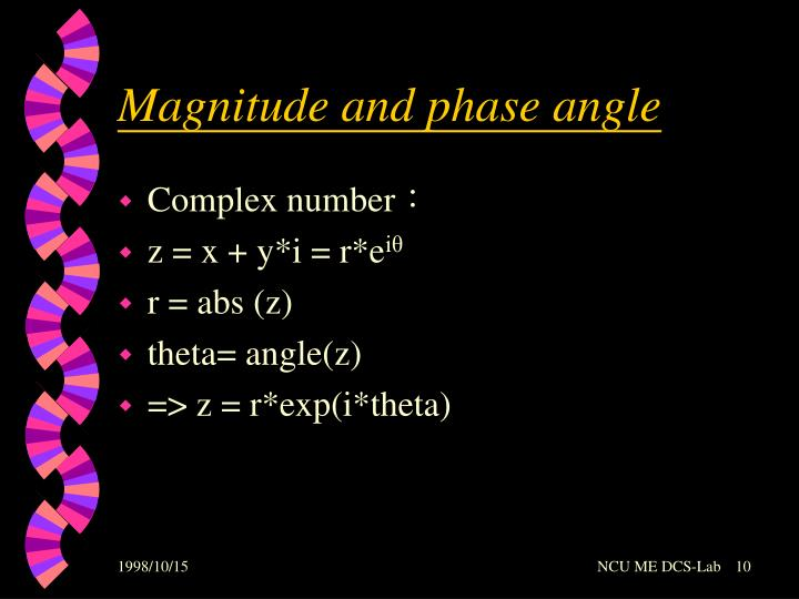 Magnitude and phase angle