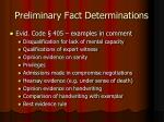 preliminary fact determinations10