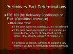 preliminary fact determinations13