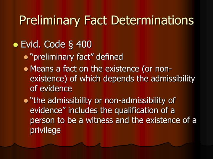 Preliminary Fact Determinations