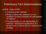 preliminary fact determinations2