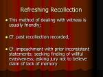 refreshing recollection2