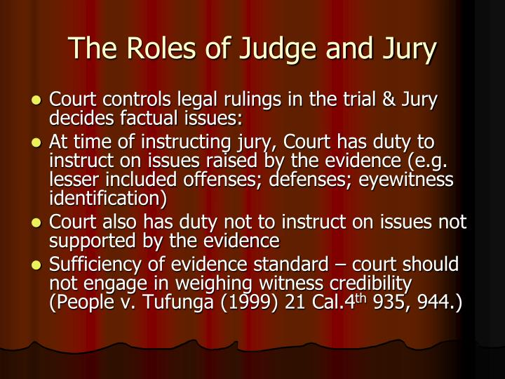 The Roles of Judge and Jury