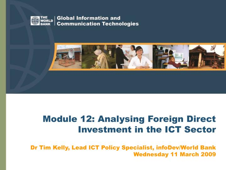 Module 12 analysing foreign direct investment in the ict sector