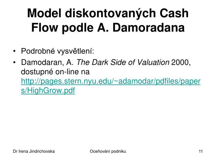 Model diskontovaných Cash Flow podle A. Damoradana