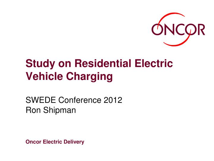 Study on residential electric vehicle charging