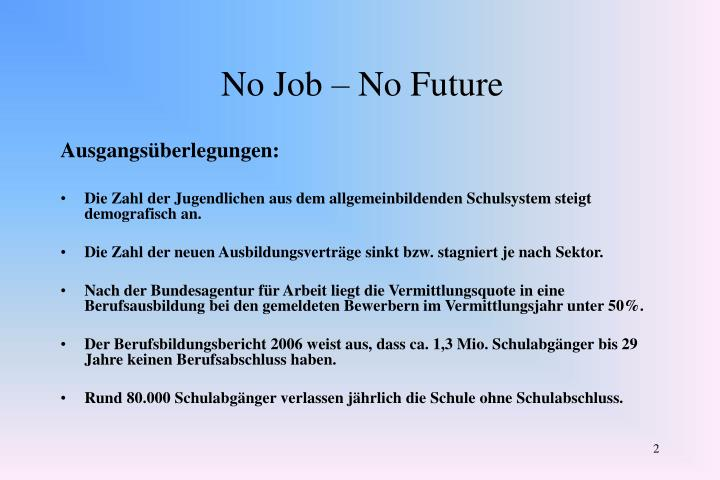 No job no future1
