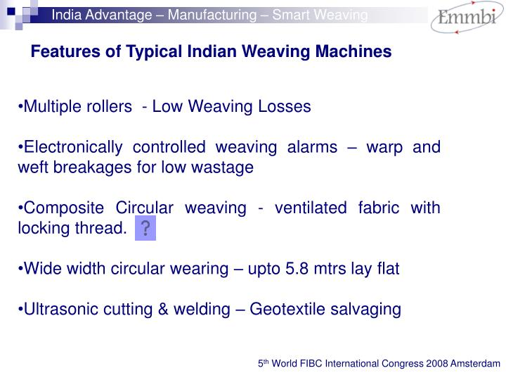 India Advantage – Manufacturing – Smart Weaving