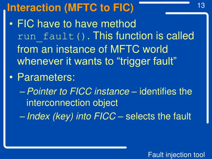 Interaction (MFTC to FIC)