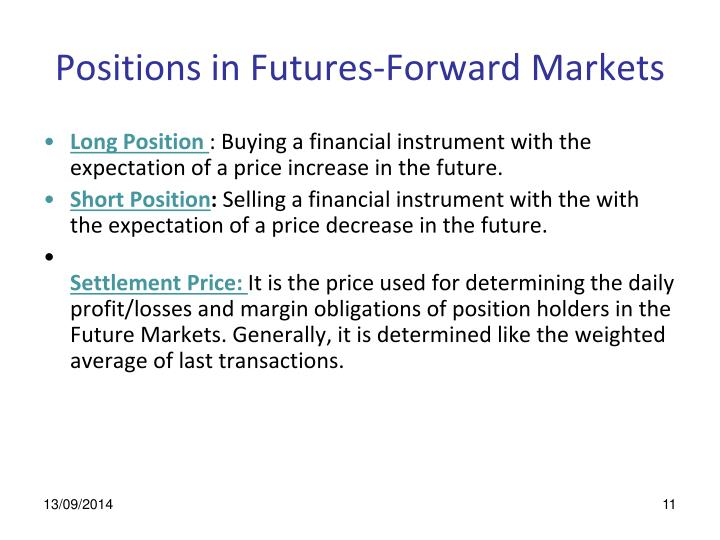 Positions in Futures-Forward Markets