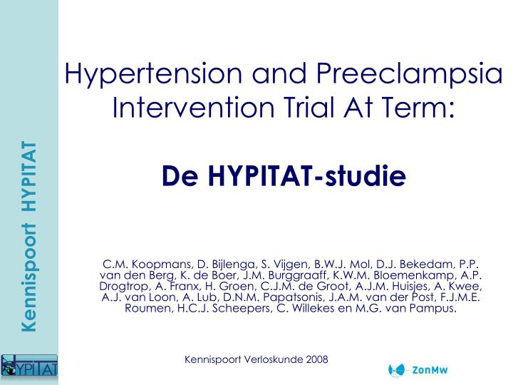 Hypertension and Preeclampsia Intervention Trial At Term: