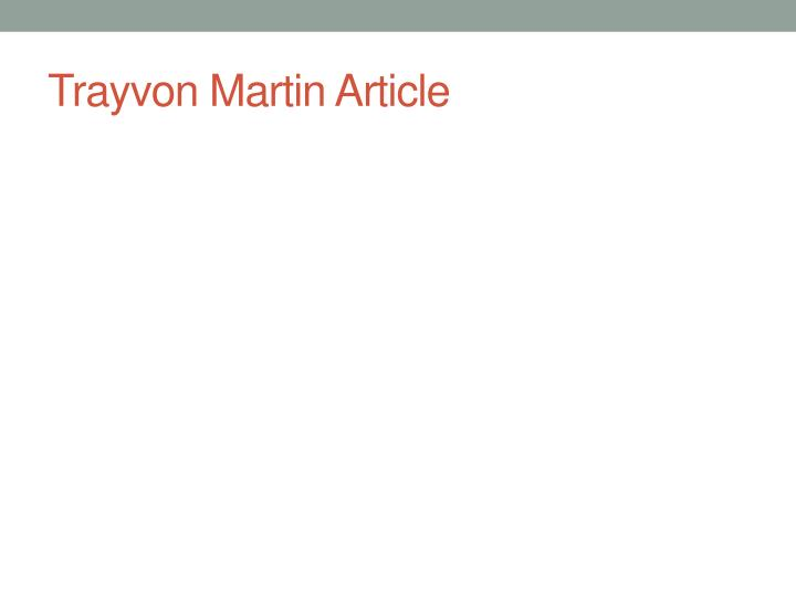 Trayvon martin article