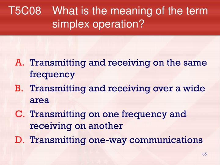 T5C08  	What is the meaning of the term