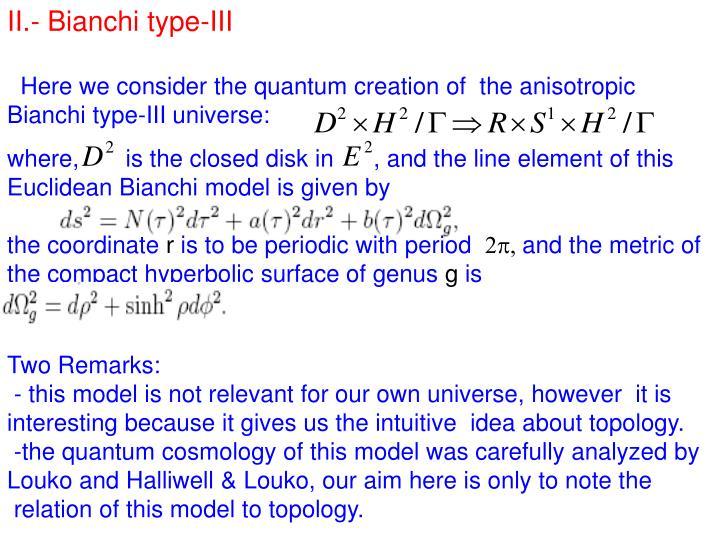 II.- Bianchi type-III