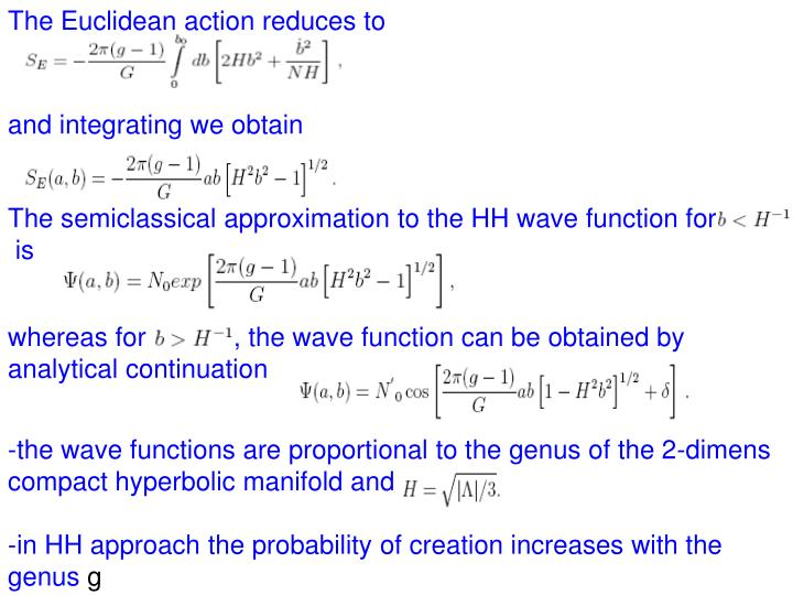 The Euclidean action reduces to