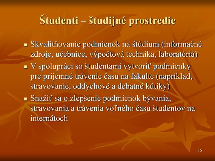 Študenti – študijné prostredie