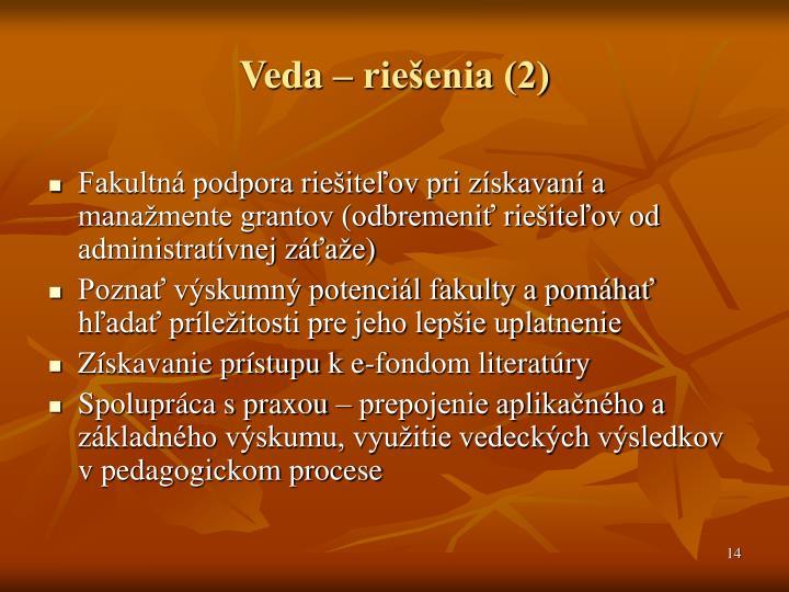 Veda – riešenia (2)