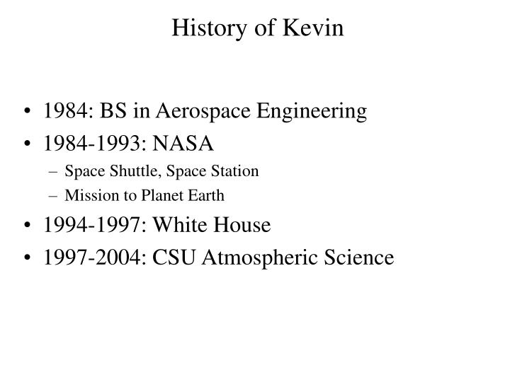 History of Kevin