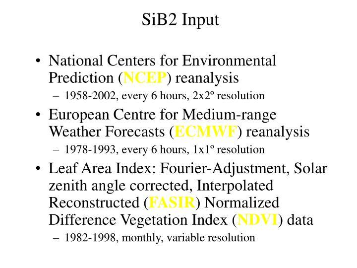 SiB2 Input