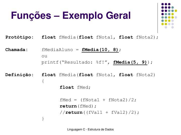 Funções – Exemplo Geral