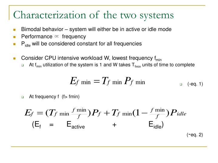 Characterization of the two systems