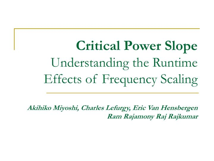 Critical Power Slope